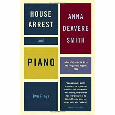 House Arrest and Piano: Two Plays - Paperback NEW Smith, Anna Dea 2004-04