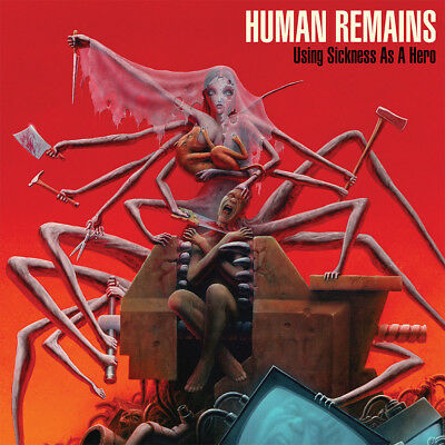HUMAN REMAINS - Using Sickness as a Hero  LP