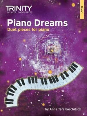 Piano Dreams Duet Book 1: Book 1 by Anne Terzibaschitsch (Paperback, 2016)