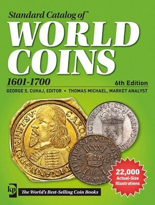 Standard Catalog Of ®World Coins 1601-1700 6.auflage (5123-2015)