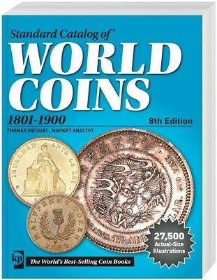 STANDARD CATALOG OF® WORLD COINS 8.Auflage 2016 1801-1900 (5101-19-2016)