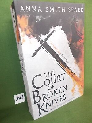 Anna Smith Park The Court Of Broken Knives Uk Paperback Edition New And Unread