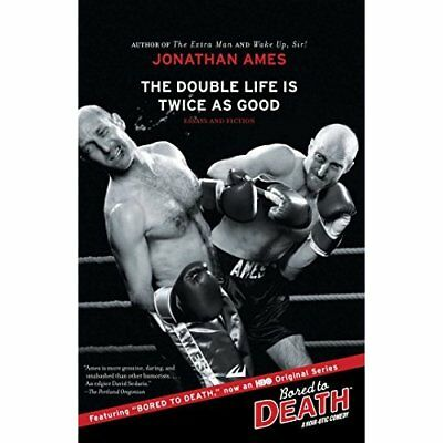 The Double Life Is Twice as Good - Paperback NEW Ames, Jonathan 2009-07-14