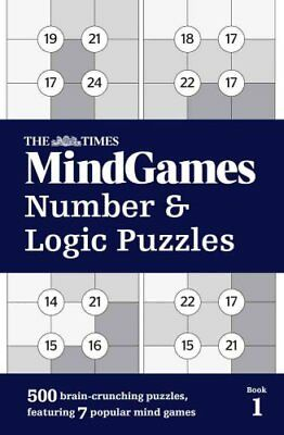 The Times Mind Games Number and Logic Puzzles Book 1 9780008190309