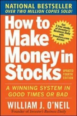 How to Make Money in Stocks: A Winning System in Good Times and... 9780071614139