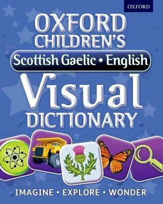 Oxford Children's Scottish Gaelic-English Visual Dictionary 9780192735621