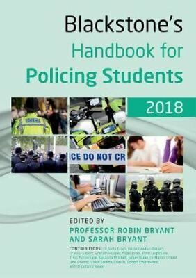 Blackstone's Handbook for Policing Students 2018 by Robin Bryant 9780198806141