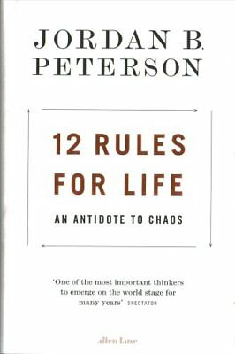 12 Rules for Life An Antidote to Chaos by Jordan B. Peterson 9780241351635