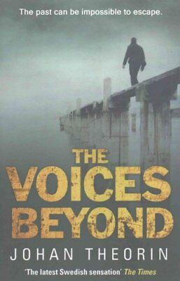 The Voices Beyond (Oland Quartet Series 4) by Johan Theorin 9780552777254