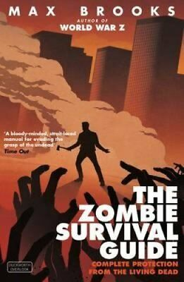 The Zombie Survival Guide Complete Protection from the Living Dead 9780715645208