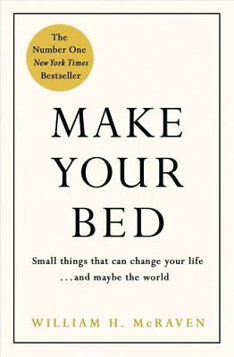Make Your Bed Small things that can change your life... and may... 9780718188863