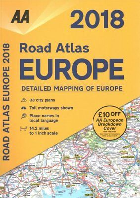 AA Road Atlas Europe 2018 by AA Publishing 9780749578701 (Spiral bound, 2017)