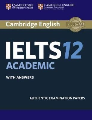 Cambridge IELTS 12 Academic Student's Book with Answers: Authentic...