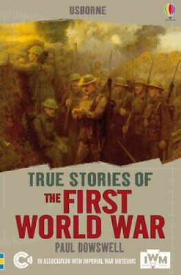 The First World War by Paul Dowsell 9781409586043 (Paperback, 2014)