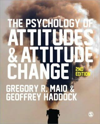 The Psychology of Attitudes and Attitude Change by Gregory R. Maio 9781446272268