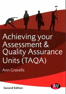 Achieving your Assessment and Quality Assurance Units (TAQA) 9781446274453