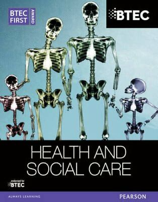 BTEC First Award Health and Social Care Student Book 9781446905623