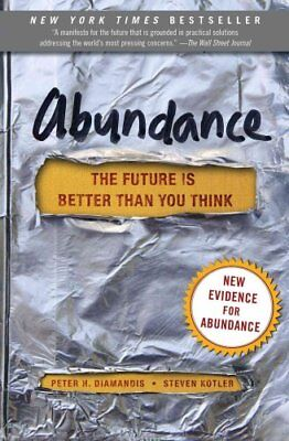 Abundance The Future Is Better Than You Think 9781451616835 (Paperback, 2014)