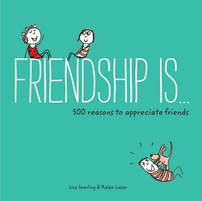 Friendship Is . . . by Lisa Swerling 9781452136578 (Paperback, 2015)