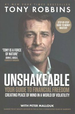 Unshakeable Your Guide to Financial Freedom by Tony Robbins 9781471164934