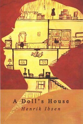 A Doll's House by Henrik Ibsen 9781503213807 (Paperback, 2014)