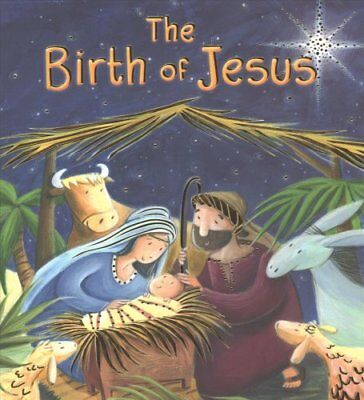 New Testament: the Birth of Jesus (My First Bible Stories) by Katherine Sully...