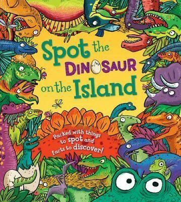 Spot the Dinosaur on the Island by Stella Maidment 9781781716533
