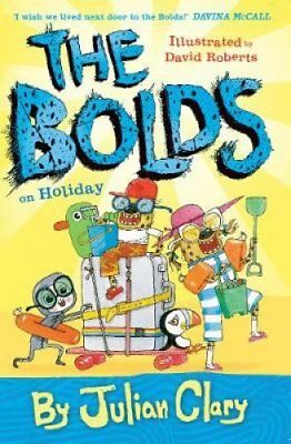 The Bolds on Holiday by Julian Clary (Paperback, 2017)