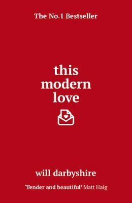 This Modern Love by Will Darbyshire (Paperback, 2017)