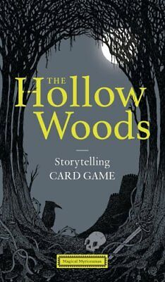 The Hollow Woods Storytelling Card Game by Rohan Daniel Eason 9781786270221