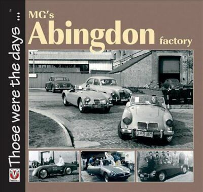 MG's Abingdon Factory by Brian Moylan 9781787111158 (Paperback, 2017)