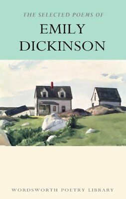The Selected Poems of Emily Dickinson by Emily Dickinson 9781853264191