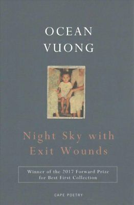 Night Sky with Exit Wounds by Ocean Vuong (Paperback, 2017)