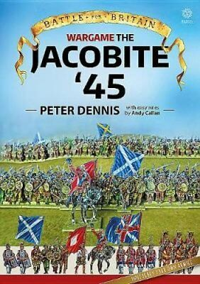 Wargame: Jacobite '45 by Peter Dennis 9781912174867 (Paperback, 2018)