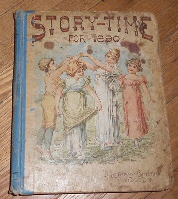 1889 Antique Children's Book - Story Time for 1890 - D Lothrop Co.  illustrated