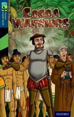 Oxford Reading Tree Treetops Graphic Novels: Level 14: Cocoa Warriors by...
