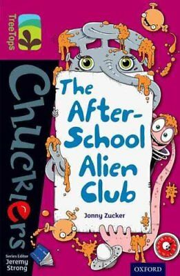 Oxford Reading Tree TreeTops Chucklers: Level 10: The After-School Alien Club...