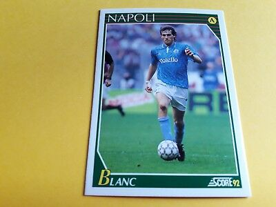LAURENT BLANC DIFENSORE NAPOLI SERIE A Card SCORE 92 n°184 Soccer New