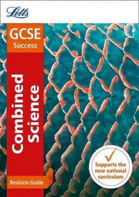 GCSE Combined Science Higher Revision Guide (Letts GCSE 9-1 Revision Success)...