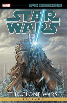 Star Wars Epic Collection: The Clone Wars Vol. 2 by Haden Blackman 9781302910181