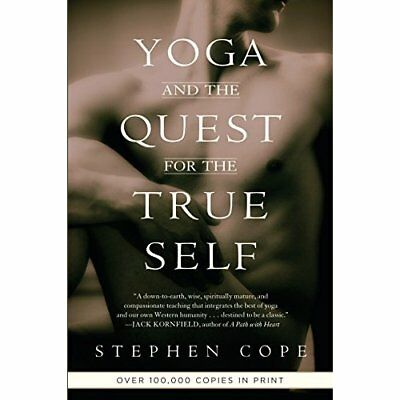 Yoga and the Quest for the True Self - Paperback NEW Cope, Stephen 2001-04-30