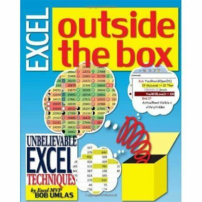 Excel Outside the Box: Unbelieveable Excel Techniques f - Paperback NEW Bob Umla