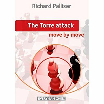 The Torre Attack: Move by Move - Paperback NEW Palliser, Richa 2012-05-17