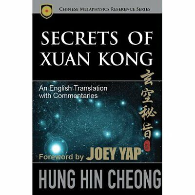 Secrets of Xuan Kong: An English Translation with Comme - Paperback NEW Cheong,
