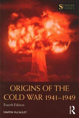 Origins of the Cold War 1941-1949 by Martin McCauley 9781138943773