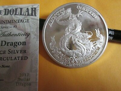 1 oz silver Dragon Dollar Death of the dollar BU COA .999 Silver Shield!
