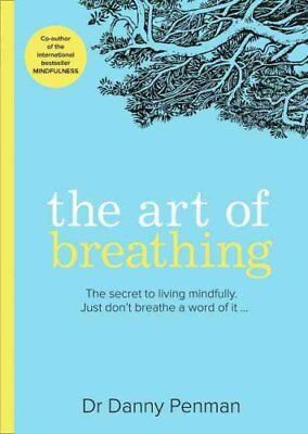 The Art of Breathing by Dr. Danny Penman 9780008206611 (Paperback, 2016)