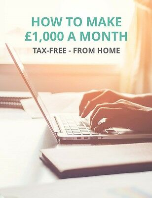 Make £1,000+ every month from home. Tax-Free! Make Money Online.