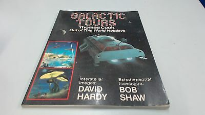 Galactic Tour. Thomas Cook. Out of This World Holidays., Bob Shaw