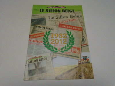 Le Sillon  Belge 1932 - 2012 Suppl N° 3530 Du 13-07-2012 (Reproduction Du N°1 )
